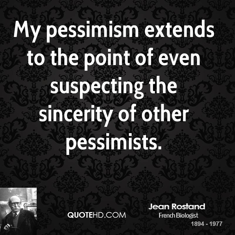 Inspirational Quotes About Positive: Pessimism Quotes. QuotesGram
