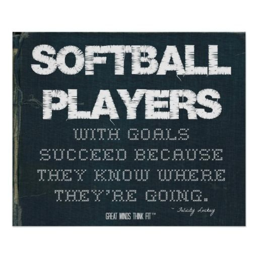Motivational Quotes For Sports Teams: Softball Dedication Quotes. QuotesGram