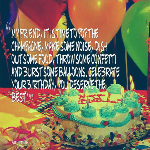 Friend Birthday Quote Images : Birthday quotes for friends quotesgram