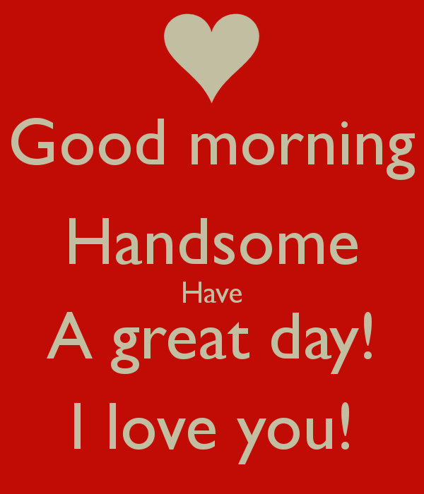 Quotes For A Good Day: I Love You Have A Good Day Quotes. QuotesGram