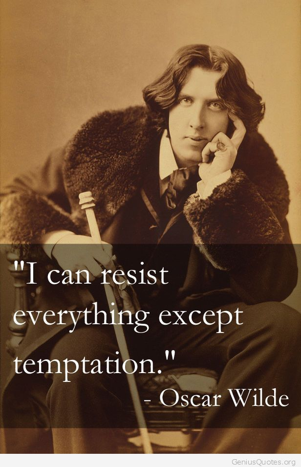 Oscar Wilde Quotes On Temptation Quotesgram