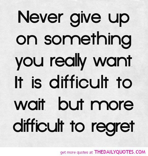 She Gave Up On You Quotes: Famous Quotes About Never Giving Up. QuotesGram