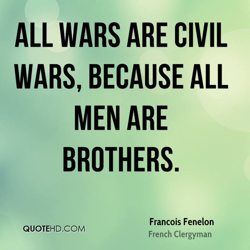 Quotes About Brotherhood In War. QuotesGram