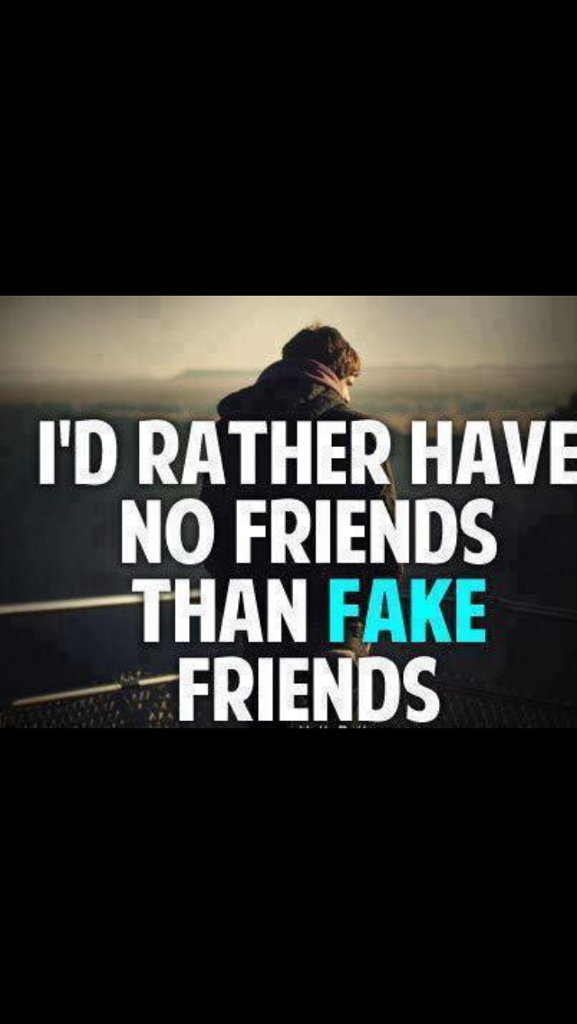 Fake Friends Quotes N Pics : Phony friends quotes and sayings quotesgram