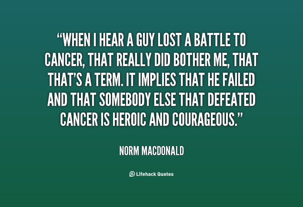Losing My Mom To Cancer Quotes: Losing Battle With Cancer Quotes. QuotesGram