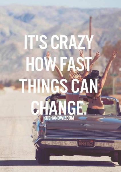 Fast Life Can Change Quotes. QuotesGram