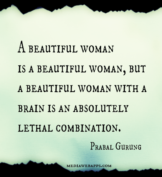 A Quote For A Beautiful Girl: Beautiful Woman Quotes Or Sayings. QuotesGram