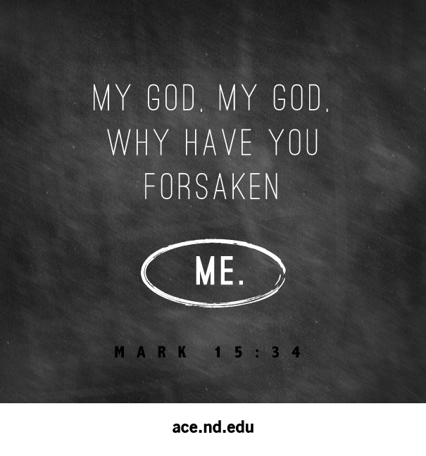 an analysis of the biblical references in my god why have you forsaken me by alison anne kuhns The 'spirit' references in ezekiel 36 and 37 are as yet as an analysis of god's 'giving people of israel would know that god has not forsaken them and.