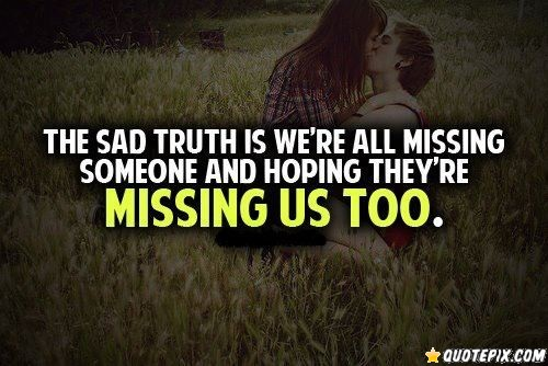 Quotes About Missing Someone. QuotesGram