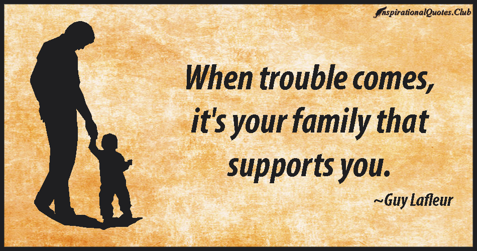 Quotes About Family Problems: Inspirational Quotes About Family Troubles. QuotesGram