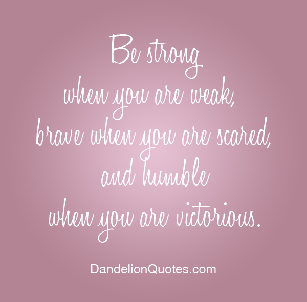 Be Strong Inspirational Quotes: Be Strong Motivational Quotes. QuotesGram