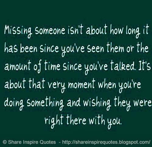 Missing Someone Special Quotes Sayings: Funny Quotes Missing Someone. QuotesGram