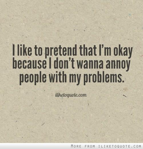 it is okay to pretend
