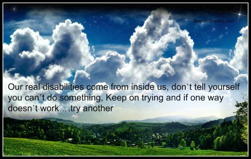 Inspirational Quotes For Handicapped. QuotesGram