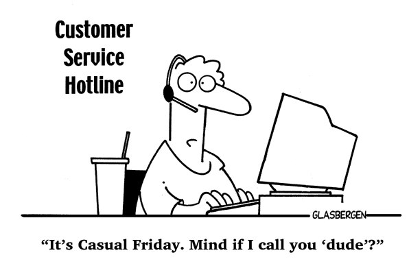 Inspirational Customer Service Quote Humor: Casual Friday Quotes. QuotesGram