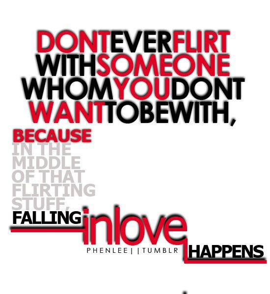 flirting quotes sayings relationships quotes people get