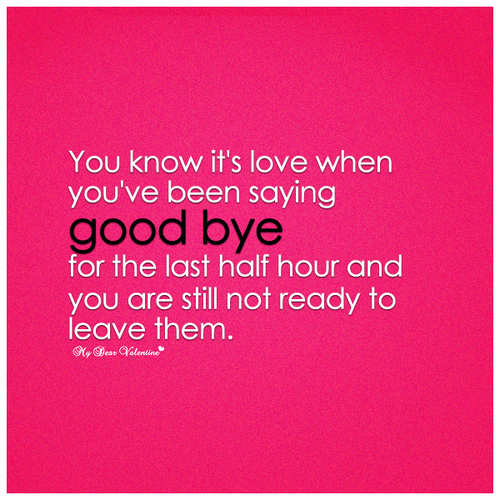 Saying Goodbye To Love Quotes: I Love You Goodbye Quotes. QuotesGram