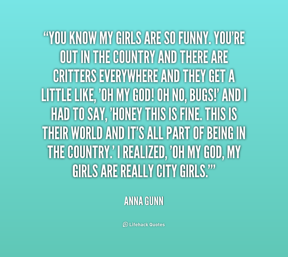 Funny Quotes About Country Girls. QuotesGram