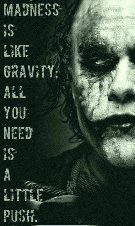 Nana Quotes: Joker Quotes Madness. QuotesGram