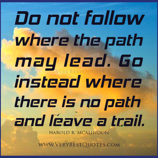 Path Quotes: Quotes About Career Path. QuotesGram