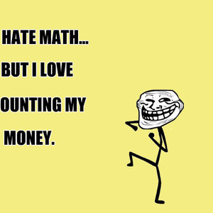 Dislike Math Quotes. QuotesGram I Hate Math Image