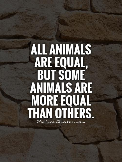 Animal Farm Equality Quotes