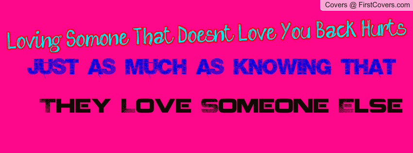 Quotes About Loving Someone Who Doesnt Love You Back. QuotesGram