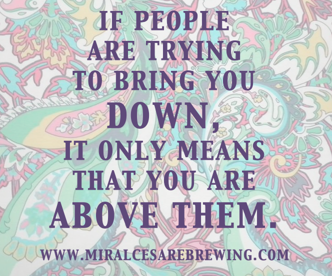 Quotes About People Who Try To Bring You Down. QuotesGram Quotes About People Trying To Bring You Down