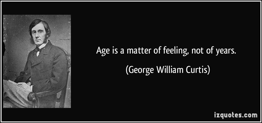 Age And Maturity Quotes Quotesgram: Quotes About Age Not Mattering. QuotesGram