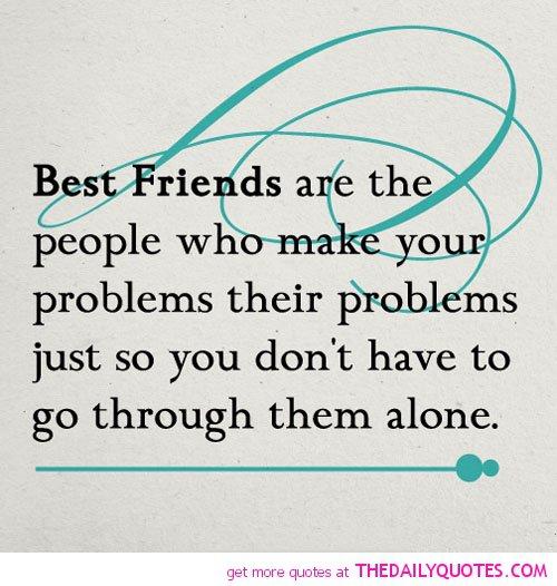 Friend Quotes Alone: Famous Quotes About Friendship Problems. QuotesGram