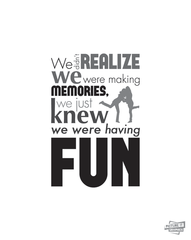 Having Fun With Friends Quotes. QuotesGram
