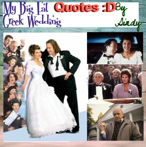 My Big Fat Geek Wedding: My Big Fat Greek Wedding Quotes. QuotesGram