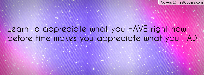 We should Learn to Appreciate Others - Success Values