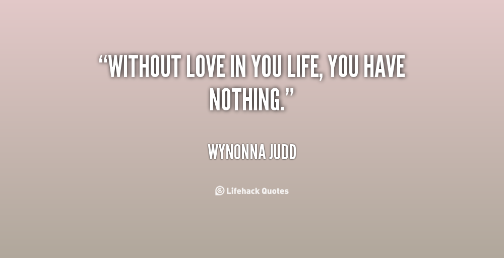 Nothing Without You Quotes. QuotesGram