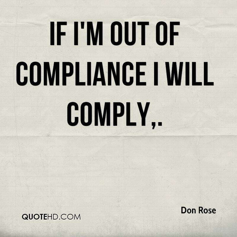 Quality Of Work Quotes: Compliance Quality Quotes. QuotesGram