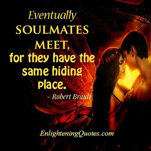 Love Each Other When Two Souls: Eventually Soulmates Meet Quotes. QuotesGram