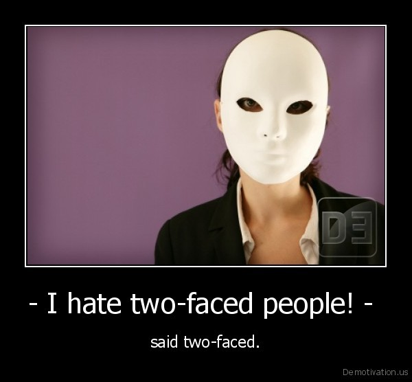 Quotes For People Who Are Two Faced: I Hate Two Faced People Quotes. QuotesGram
