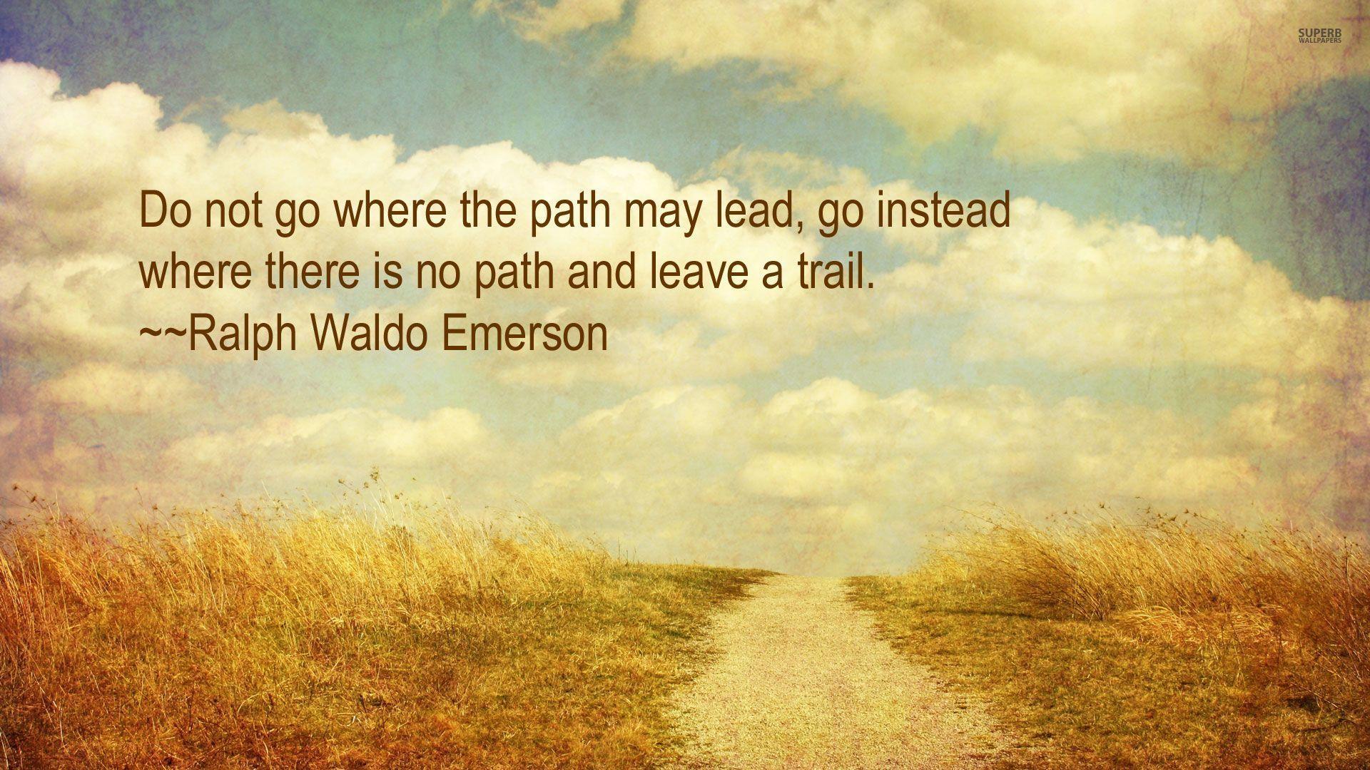 Ralph Waldo Emerson Quotes Path. QuotesGram