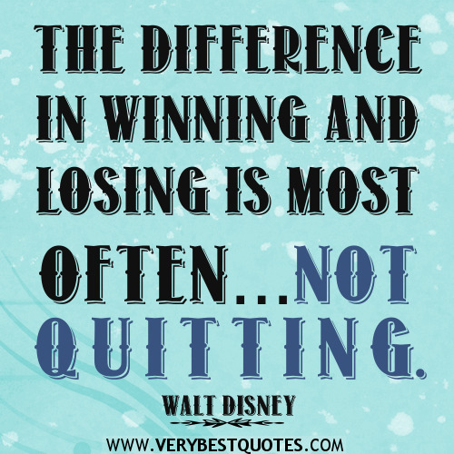 inspirational quotes about not quitting quotesgram