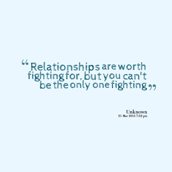 Relationship Fighting Quotes
