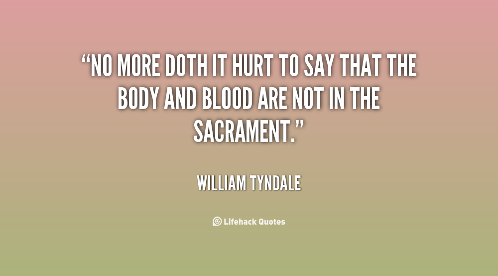 William Tyndale Quotes Quotesgram