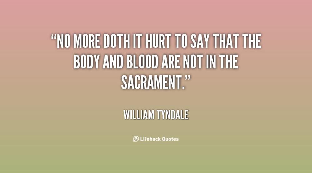 William Tyndale Quotes Quotesgram