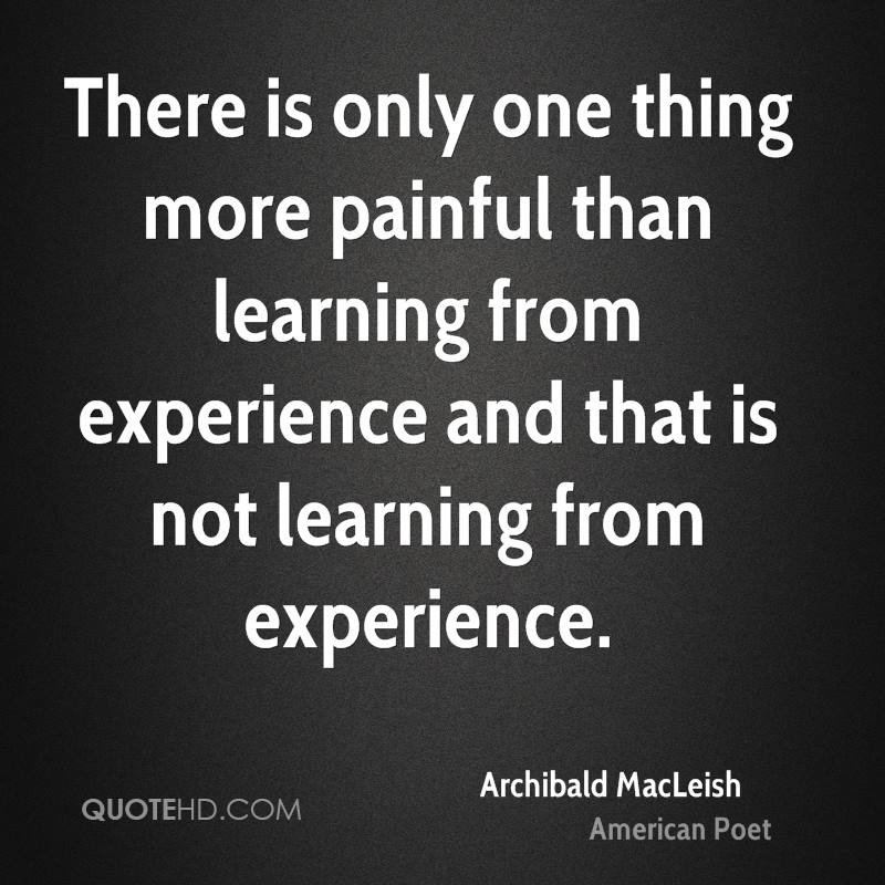 Quotes About Experience: Learning From Experience Quotes. QuotesGram