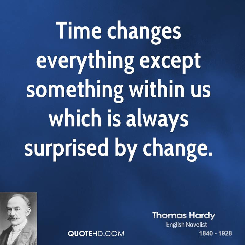Time Changes Everything Life Must Go On Quotes: Quotes Time Changes Everything. QuotesGram
