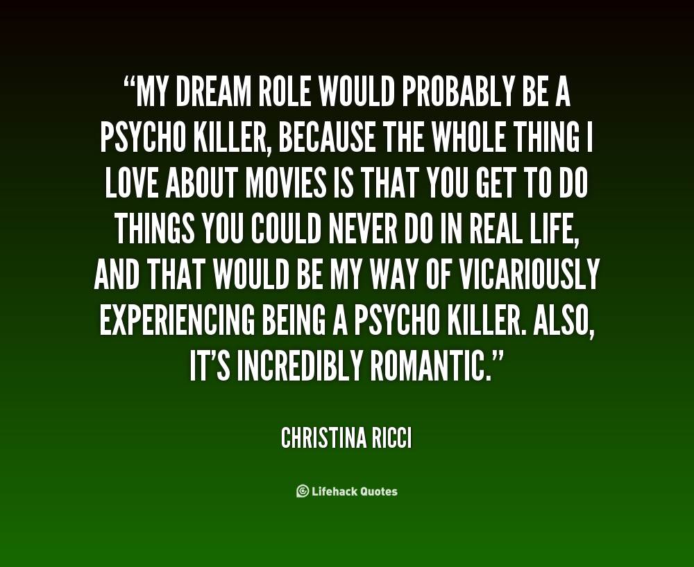 Psycho quotes about life