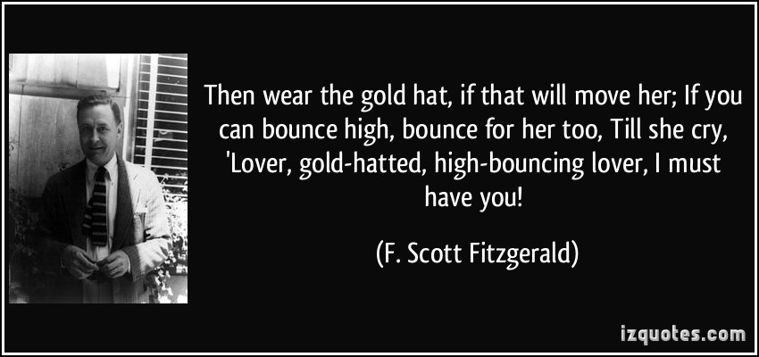 an analysis of then wear the gold hat if that will move her Then wear the gold hat, if that will move her till she cry 'lover, gold-hatted, high-bouncing lover, i must have you'  twitter may be over capacity or .