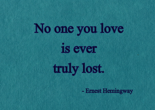 Lost Loved Ones Quotes Sayings : Remember Lost Loved Ones Quotes. QuotesGram