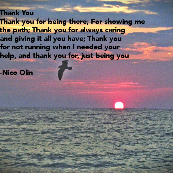Love Quotes About Life: Thank You For Always Being There Quotes. QuotesGram
