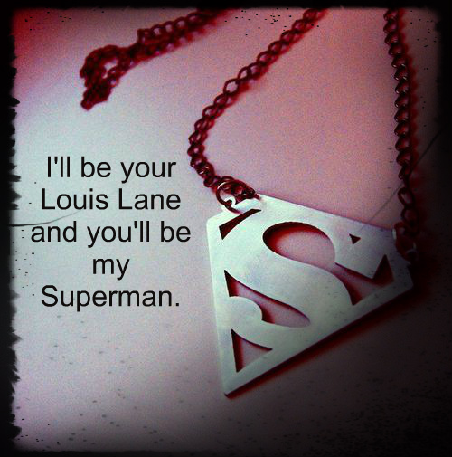 51 Romantic Love Quotes To Share With Your Love: Romantic Superman Quotes. QuotesGram