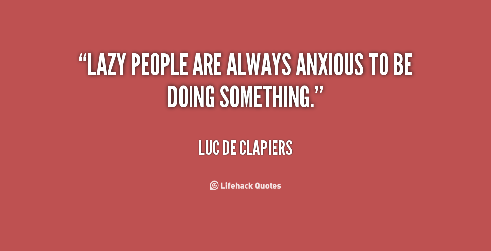 lazy people quotes - photo #15